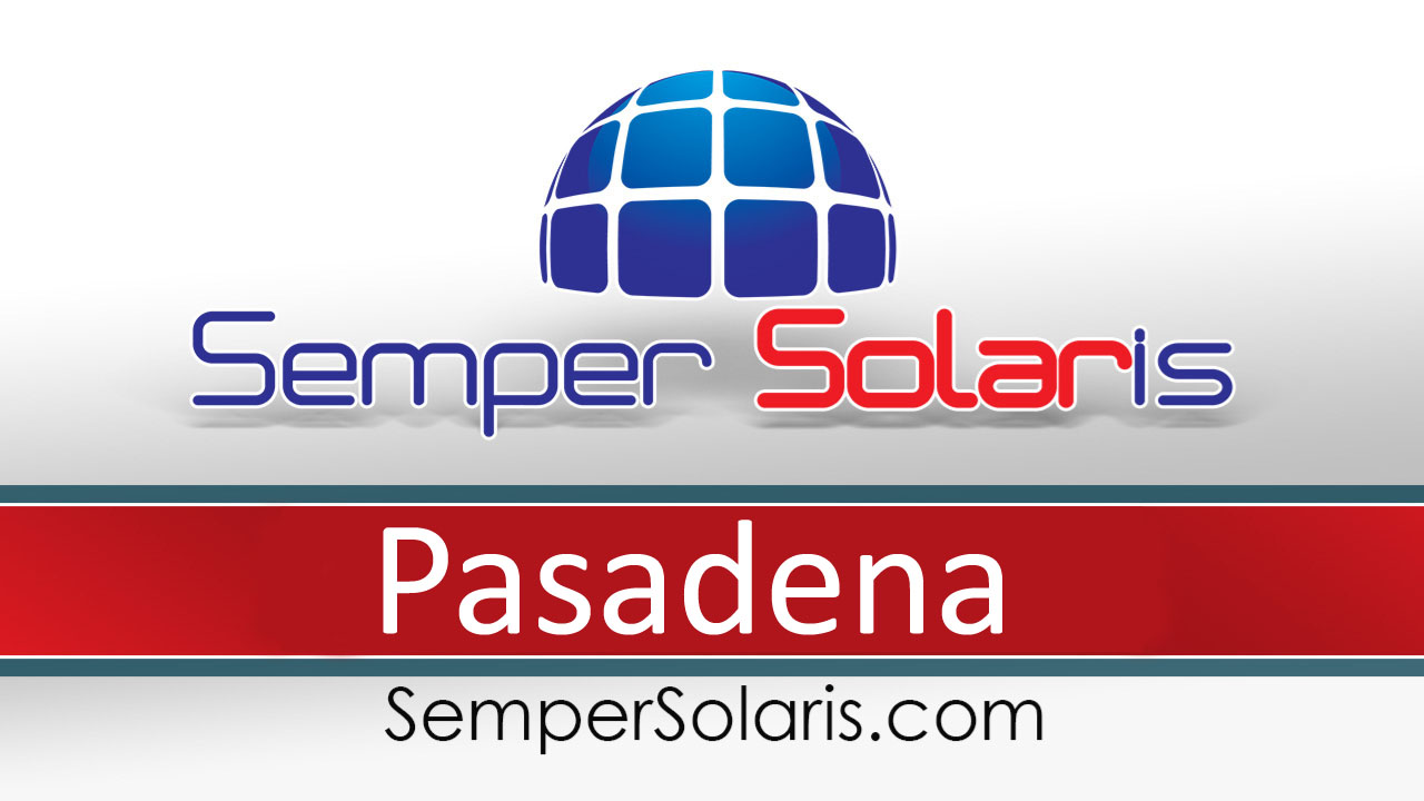 Local  Solar Panel Costs Pasadena Installation